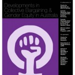Developments in Collective Bargaining Gender Equity in Australia Lecture by Sue Willamson October 30, 2012