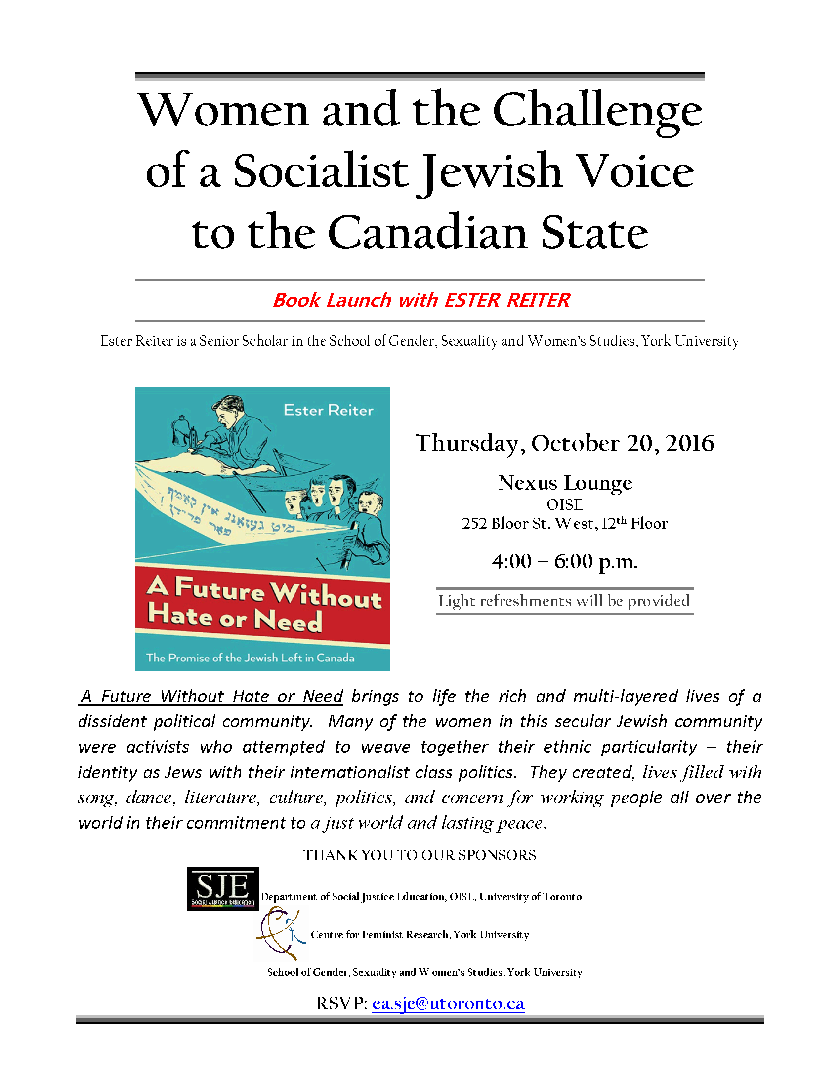"""CFR Co-Sponsored: Ester Reiter's """"A Future Without Hate or Need"""" Book launch @ 12th floor, Nexus Lounge OISE 