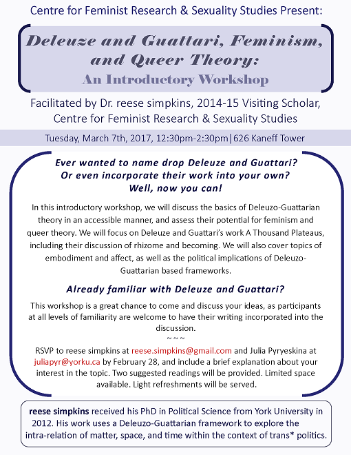 Deleuze and Guattari, Feminism and Queer Theory: An Introductory Workshop @ 626 Kaneff Tower, York University