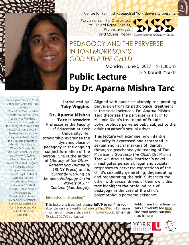 SISS 2017: Pedagogy and The Perverse In Toni Morrison's 'God Help The Child' - Public Lecture by Dr. Aparna Mishra Tarc @ 519 Kaneff Tower, York University | Toronto | Ontario | Canada