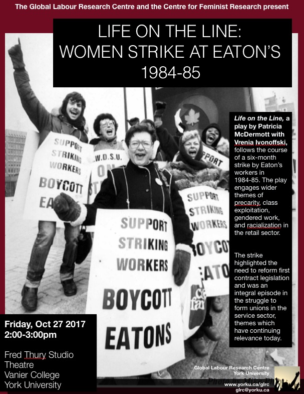 CFR Co-Sponsored: Life on the line: Women Strike at Eaton's 1984-85 @ Fred Thury Studio Theatre | Toronto | Ontario | Canada