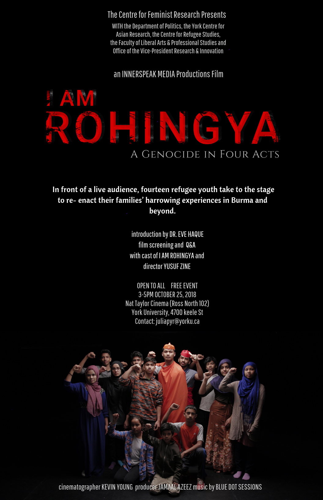 "CFR Presents: INNERSPEAK MEDIA Productions ""I Am Rohingya: A Genocide in Four Acts"" @ Ross North 102, Nat Taylor Cinema, York University 