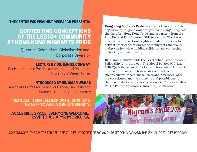 "CFR Presents: ""'Contesting Conceptions of the LGBTQ+ Community at Hong Kong Migrants Pride"" by Dr. Daniel Conway (March 29, 2019) @ 626 Kaneff Tower, York University"