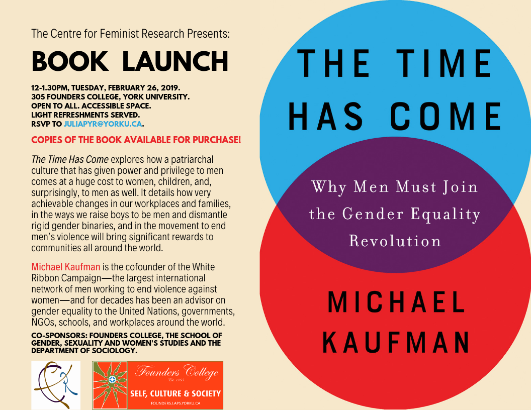 """The Time Has Come: Why Men Must Join the Gender Equality Revolution"" Book Launch with author Michael Kaufman @ 305 Founders College, York University"
