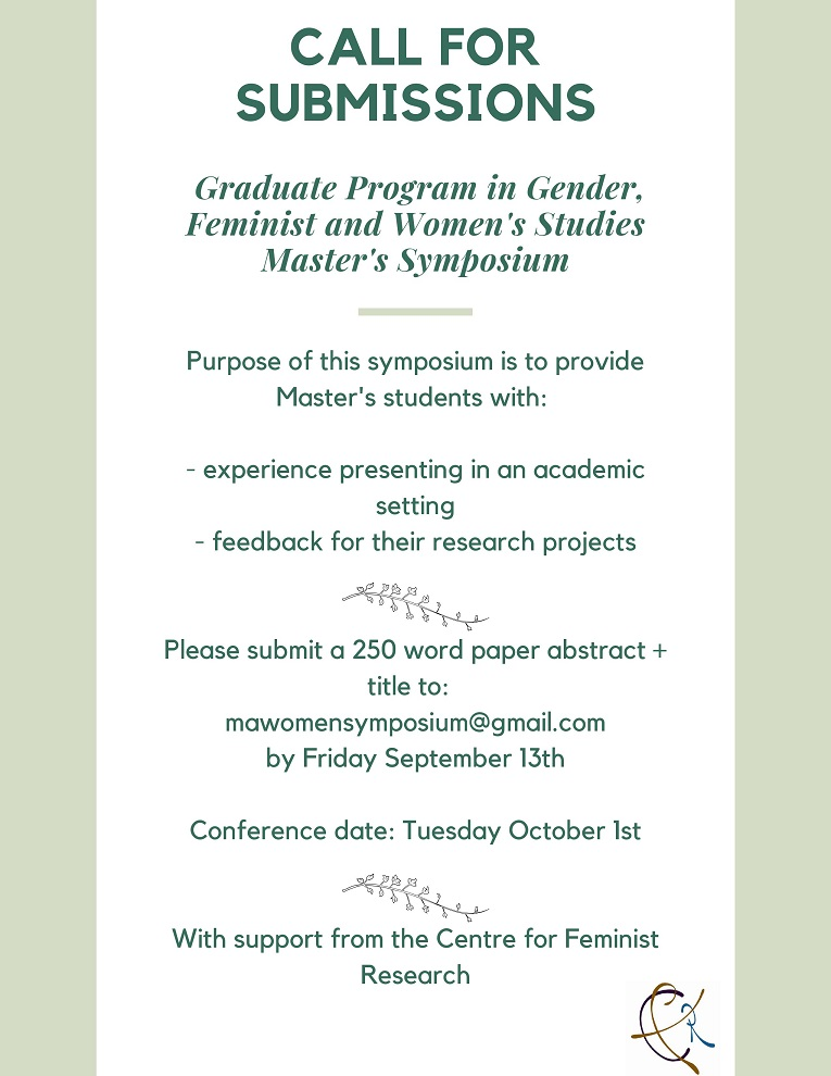 CFR Co-Sponsored: Graduate Program in Gender, Feminist and Women's Studies Master's Symposium @ 305 Founders College, York University