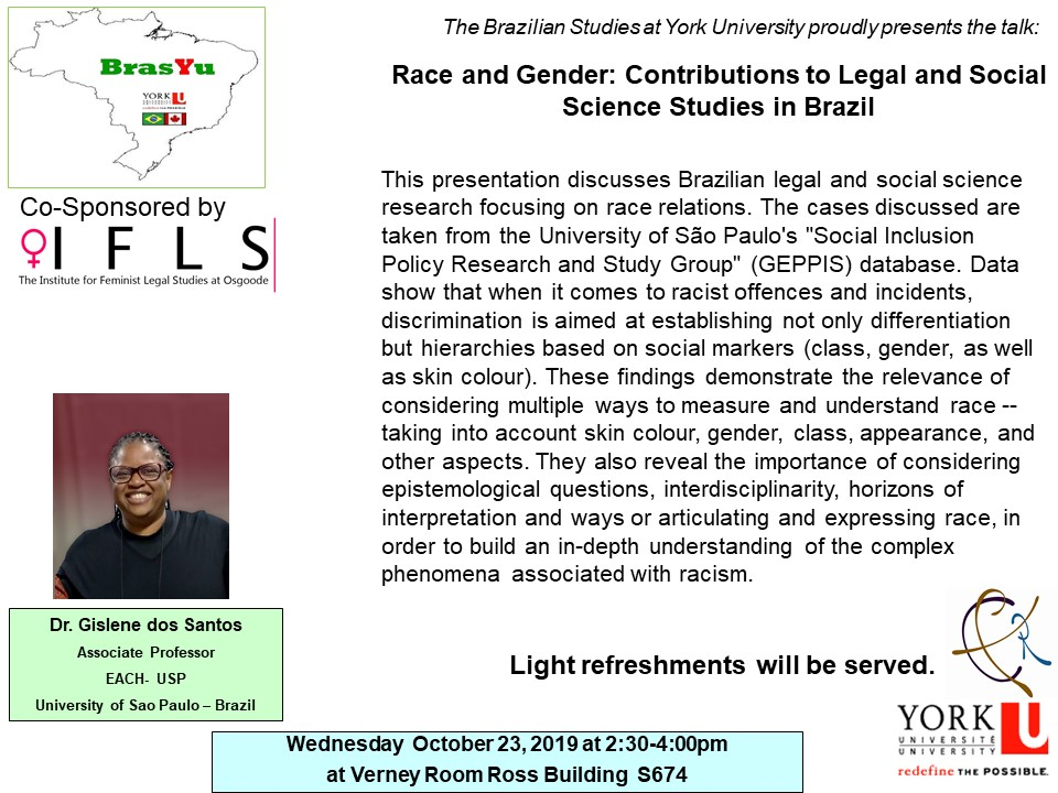 """Race and Gender: Contributions to Legal and Social Science Studies in Brazil"" talk by Dr. Gislene dos Santos @ Verney Room, Ross Building S674"