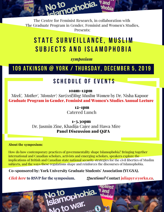 """State Surveillance, Muslim Subjects and Islamophobia"" Symposium + Annual GFWS Lecture with Dr. Nisha Kapoor (Dec 5, 2019) @ 109 Atkinson College (Harry Crowe Room), York University"