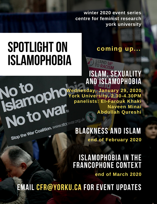 "CFR Presents: SPOTLIGHT on ISLAMOPHOBIA series event, ""Islam, Sexuality and Islamophobia"" panel (Jan 29, 2020) @ room TBD, York University"